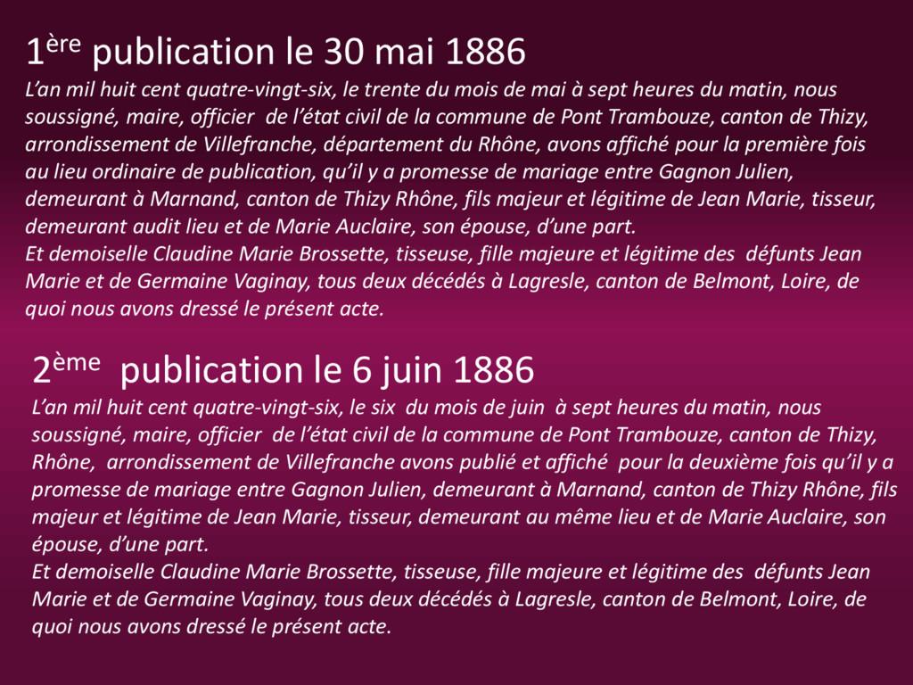 1ère publication le 30 mai 1886 L'an mil huit c...