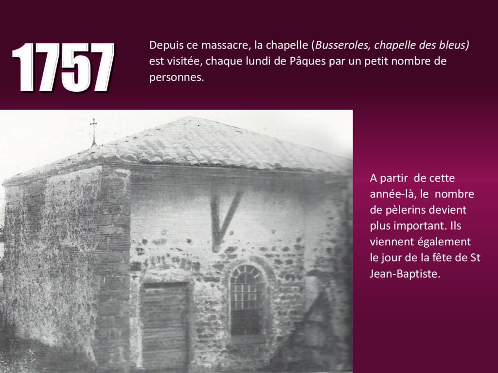 Depuis ce massacre, la chapelle (Busseroles, ch...
