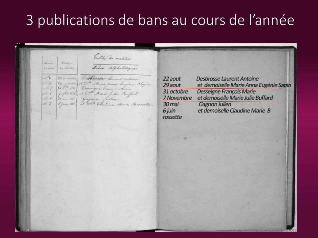 3 publications de bans au cours de l'année