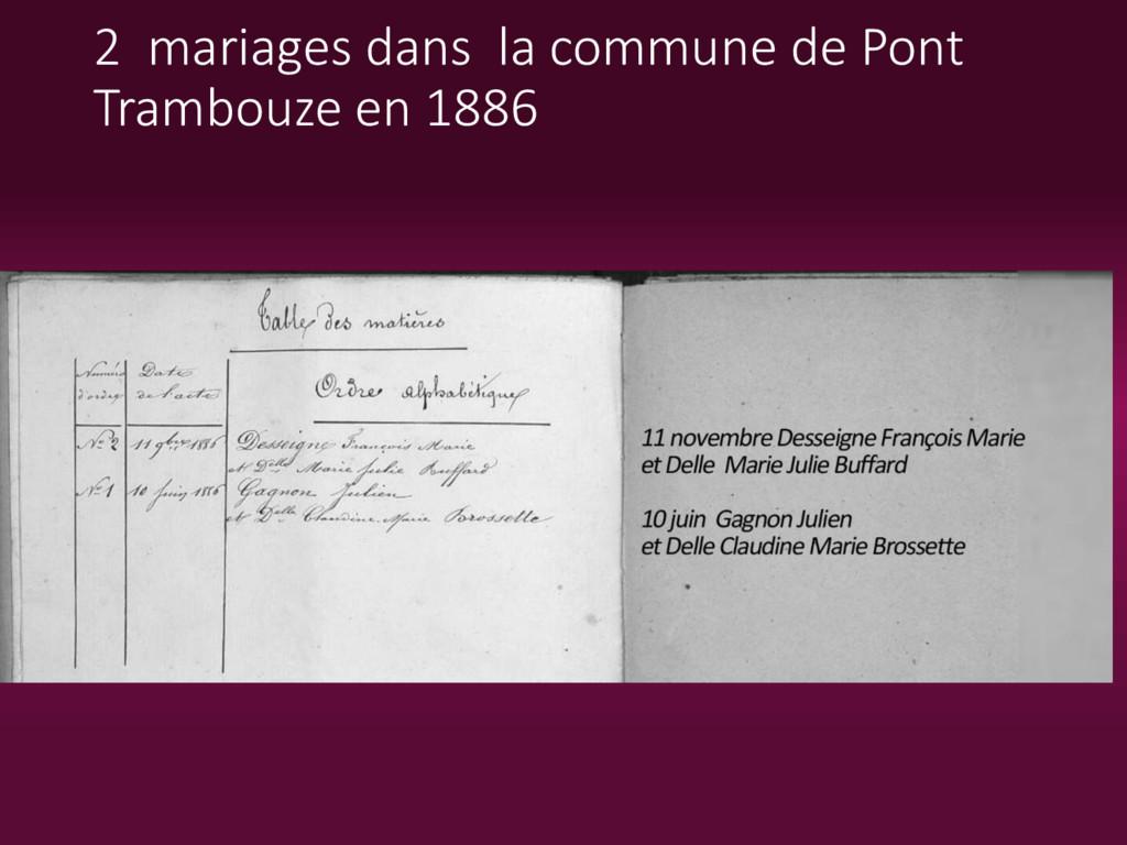 2 mariages dans la commune de Pont Trambouze en...