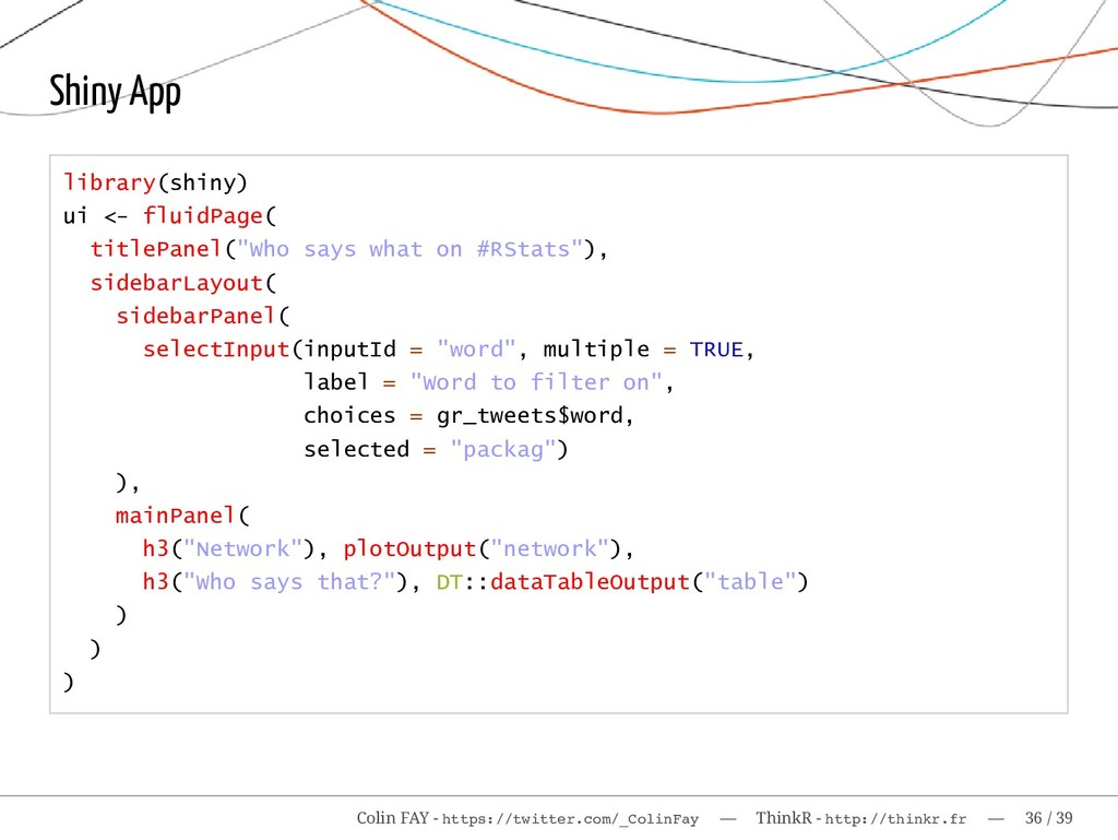 Shiny App library(shiny) ui <- fluidPage( title...