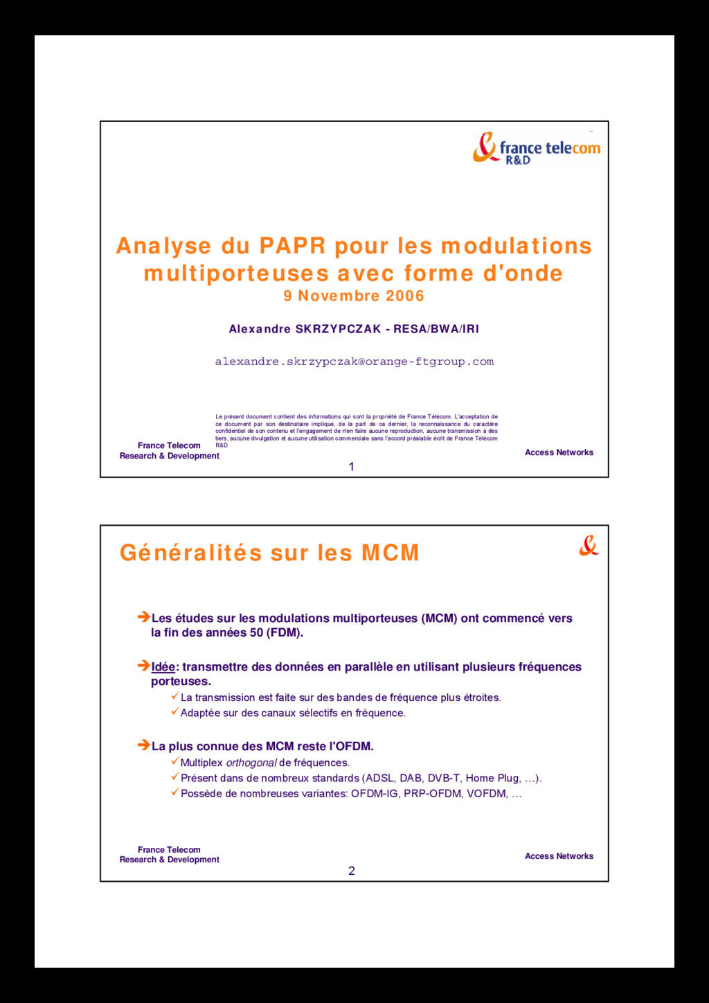 Access Networks France Telecom Research & Devel...