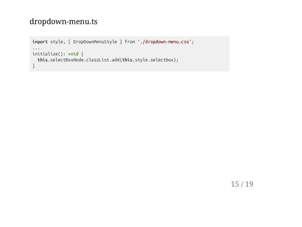 dropdown-menu.ts import style, { DropDownMenuSt...