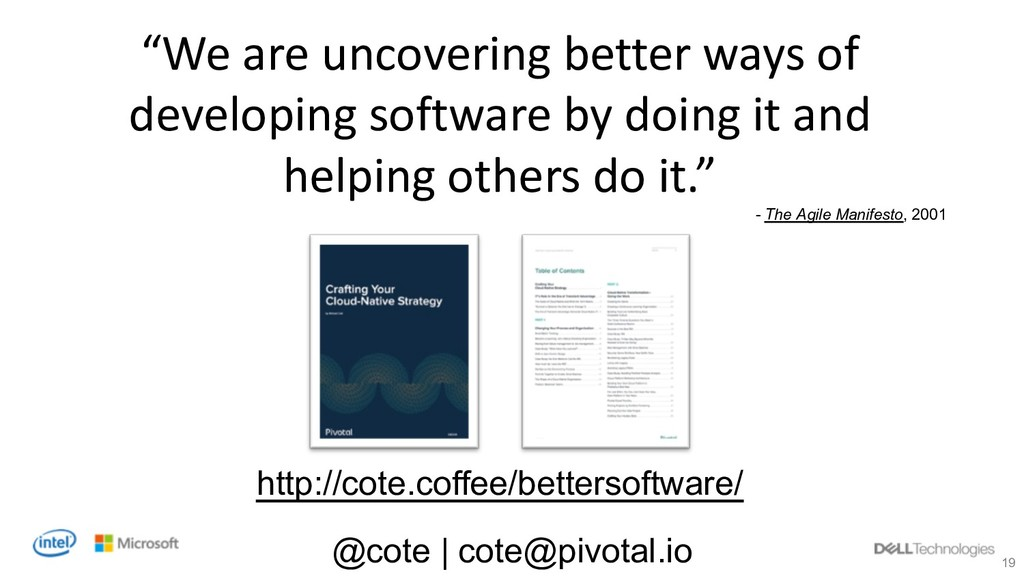 """19 """"We are uncovering better ways of developing..."""