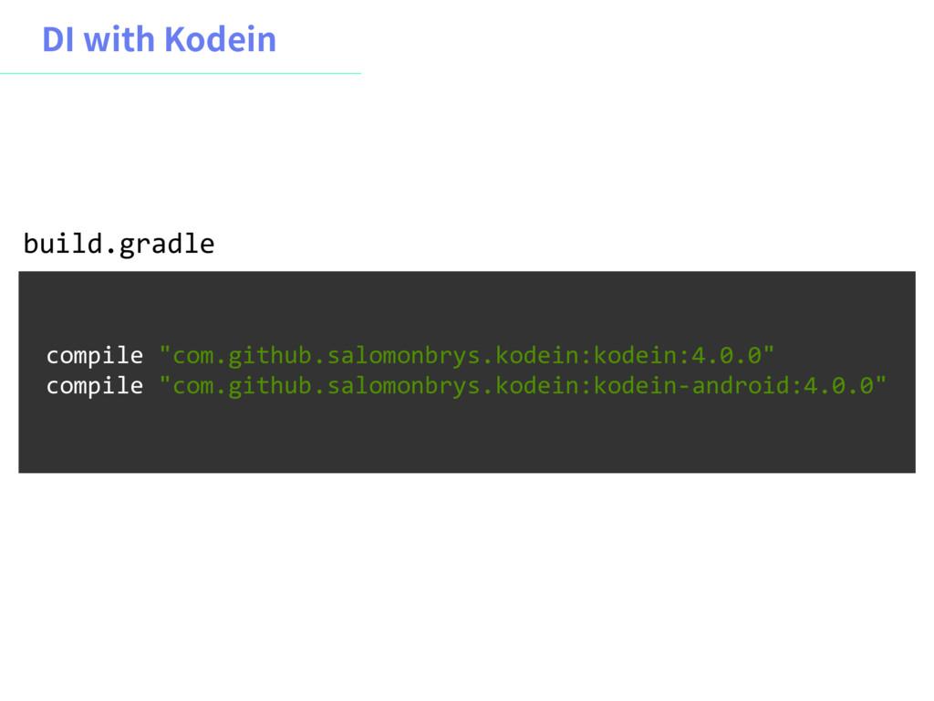 "%*XJUI,PEFJO compile ""com.github.salomonbrys...."