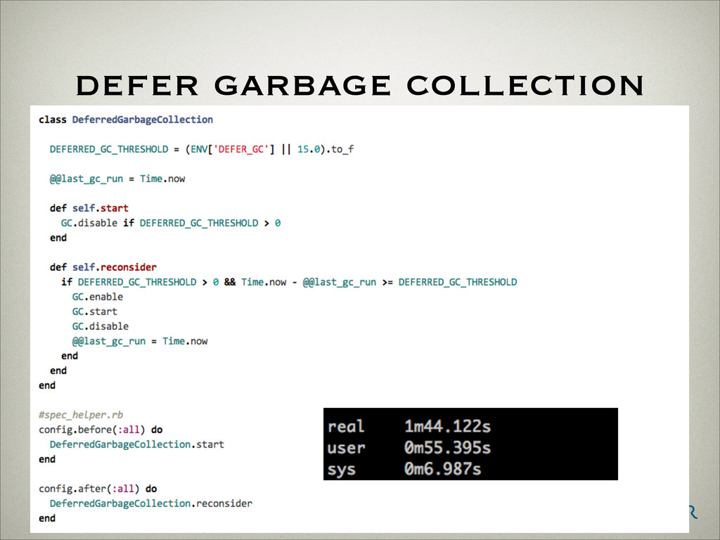 defer garbage collection