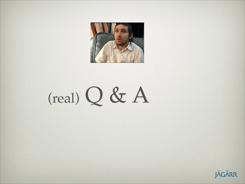 (real) Q & A