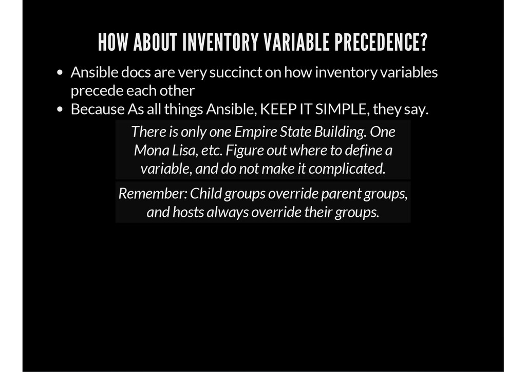 HOW ABOUT INVENTORY VARIABLE PRECEDENCE? Ansibl...