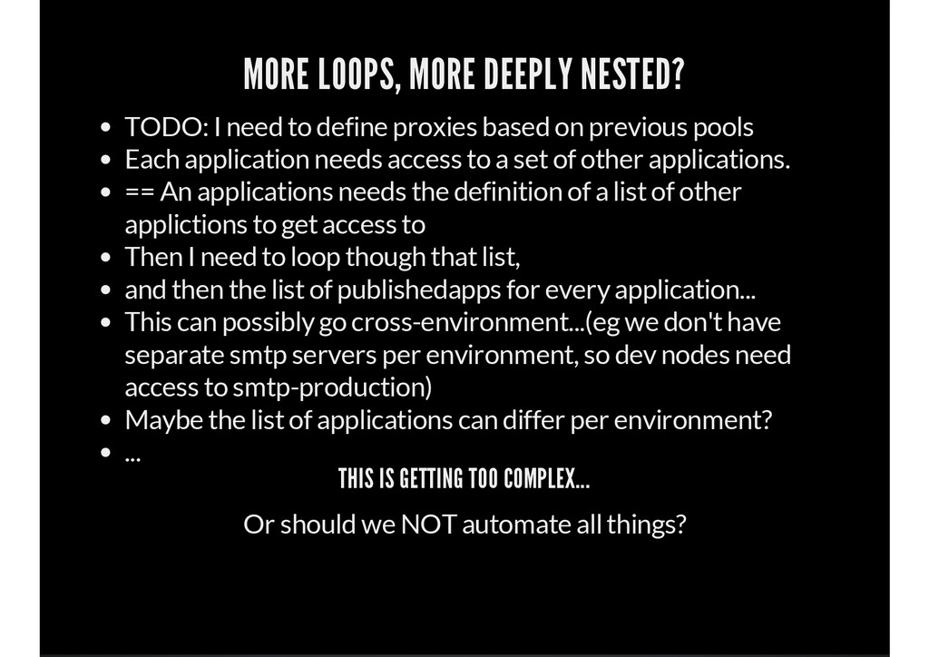 MORE LOOPS, MORE DEEPLY NESTED? TODO: I need to...