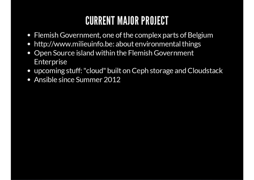 CURRENT MAJOR PROJECT Flemish Government, one o...