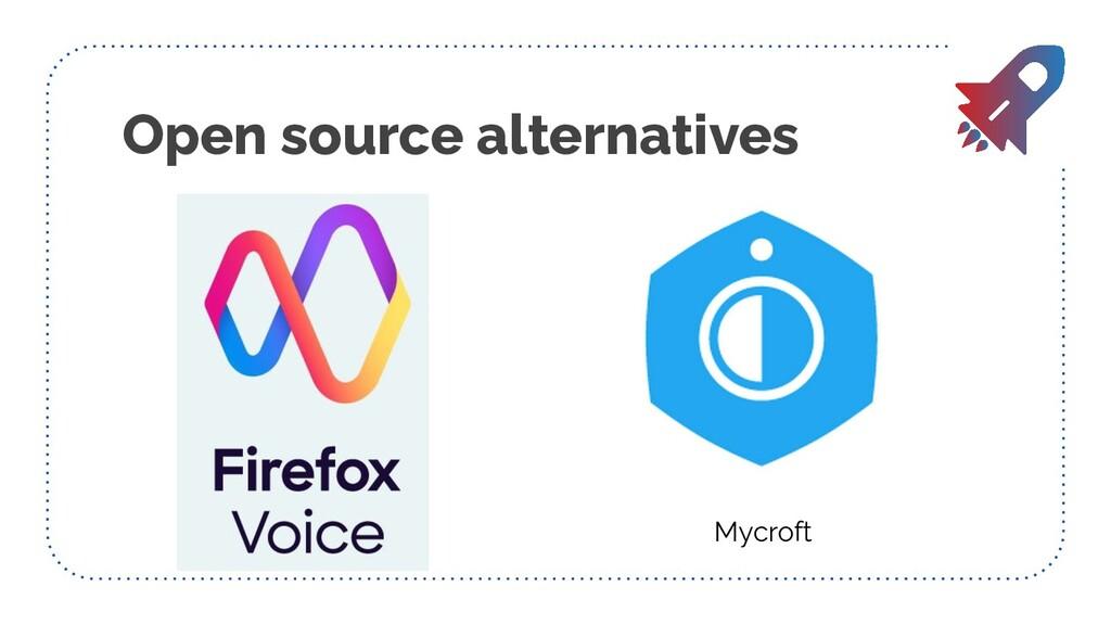 Mozilla Scout Mycroft Open source alternatives