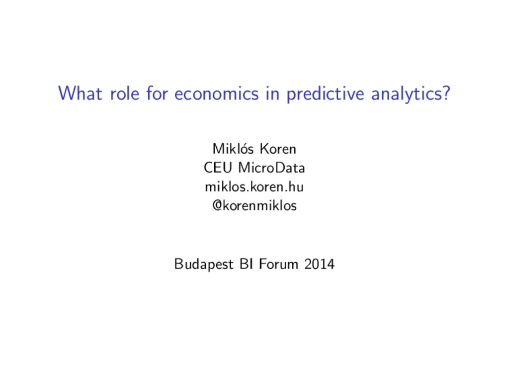 What role for economics in predictive analytics...