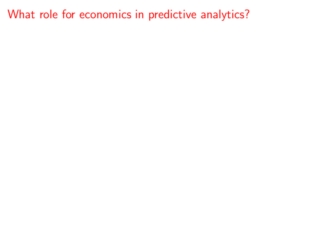What role for economics in predictive analytics?