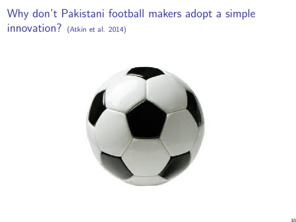 Why don't Pakistani football makers adopt a sim...