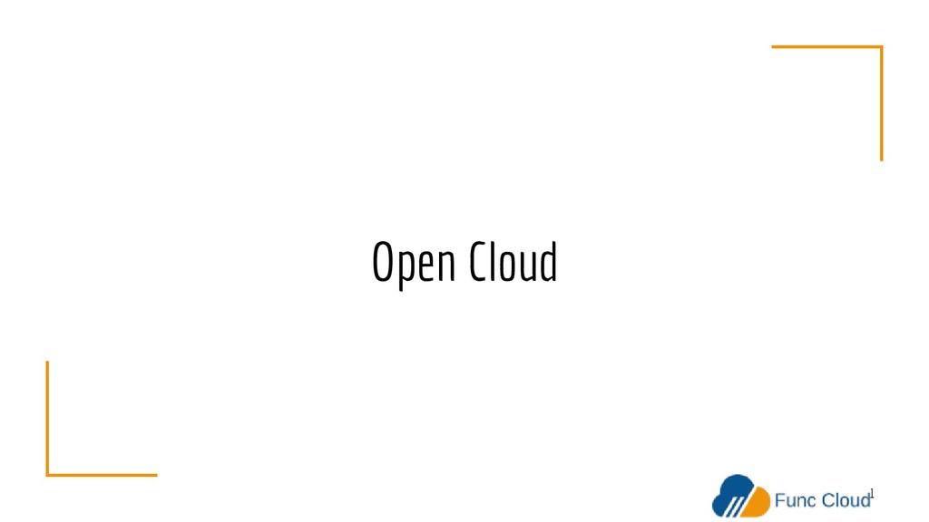 Open Cloud 1