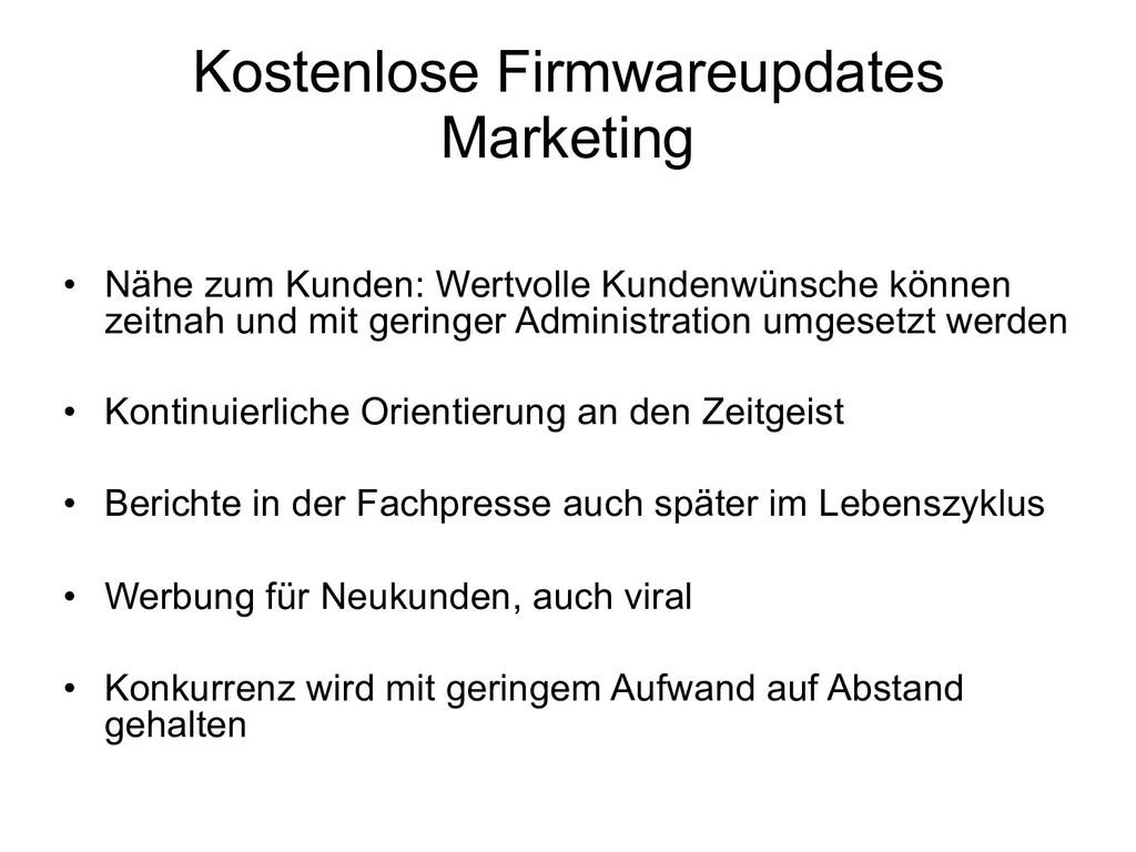 Kostenlose Firmwareupdates Marketing • Nähe zu...