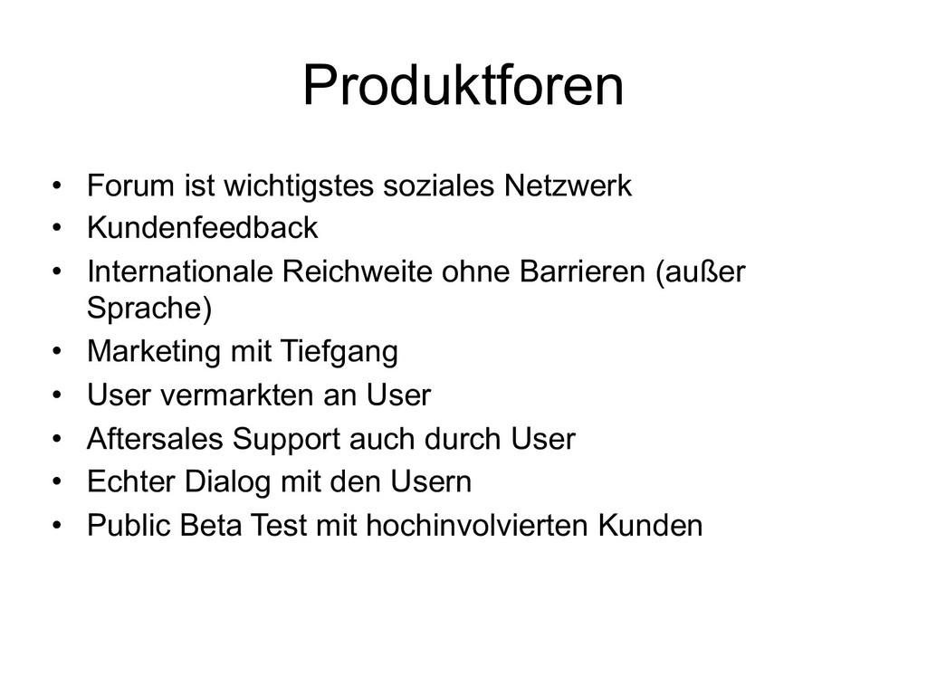 Produktforen • Forum ist wichtigstes soziales N...
