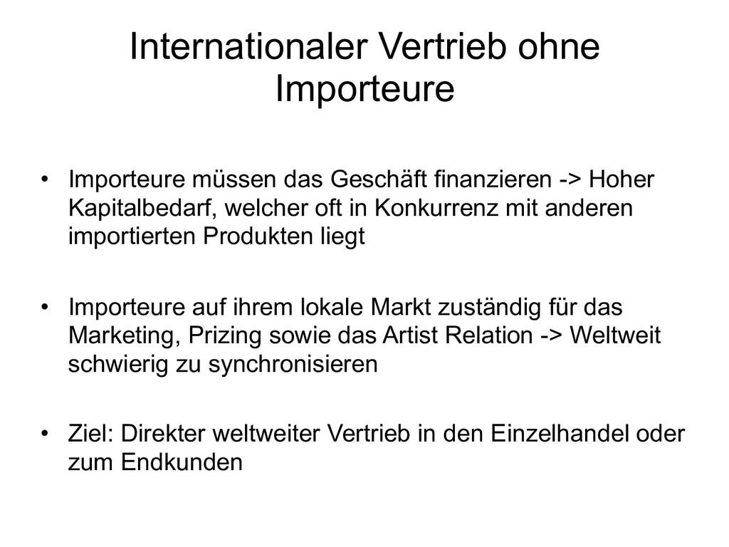 Internationaler Vertrieb ohne Importeure • Impo...