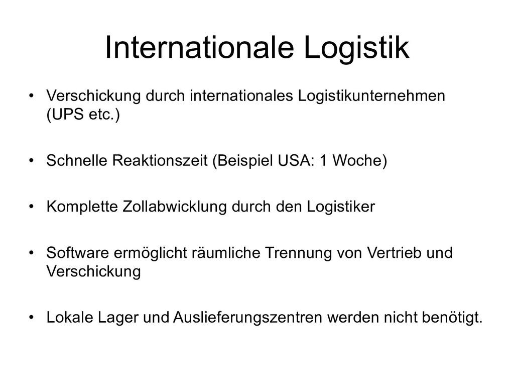 Internationale Logistik • Verschickung durch in...