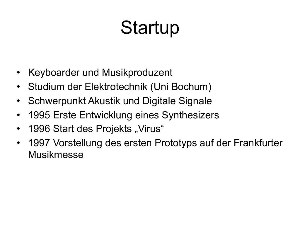 Startup • Keyboarder und Musikproduzent • Studi...