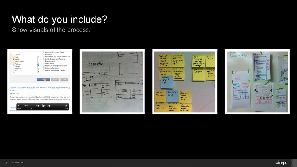 © 2014 Citrix. What do you include? Show visual...
