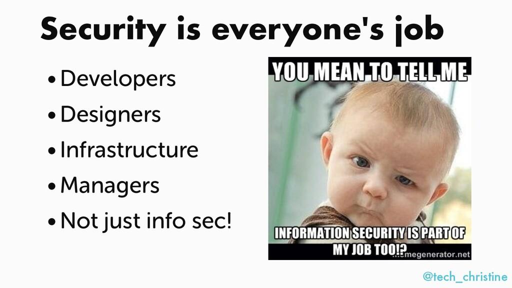@tech_christine • Developers • Designers • Infr...