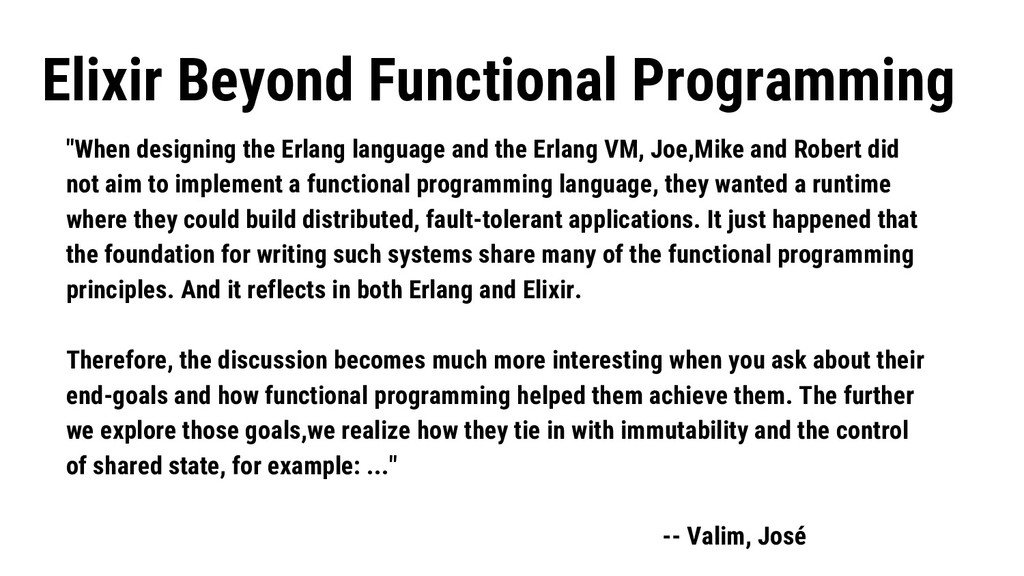 """""""When designing the Erlang language and the Erl..."""