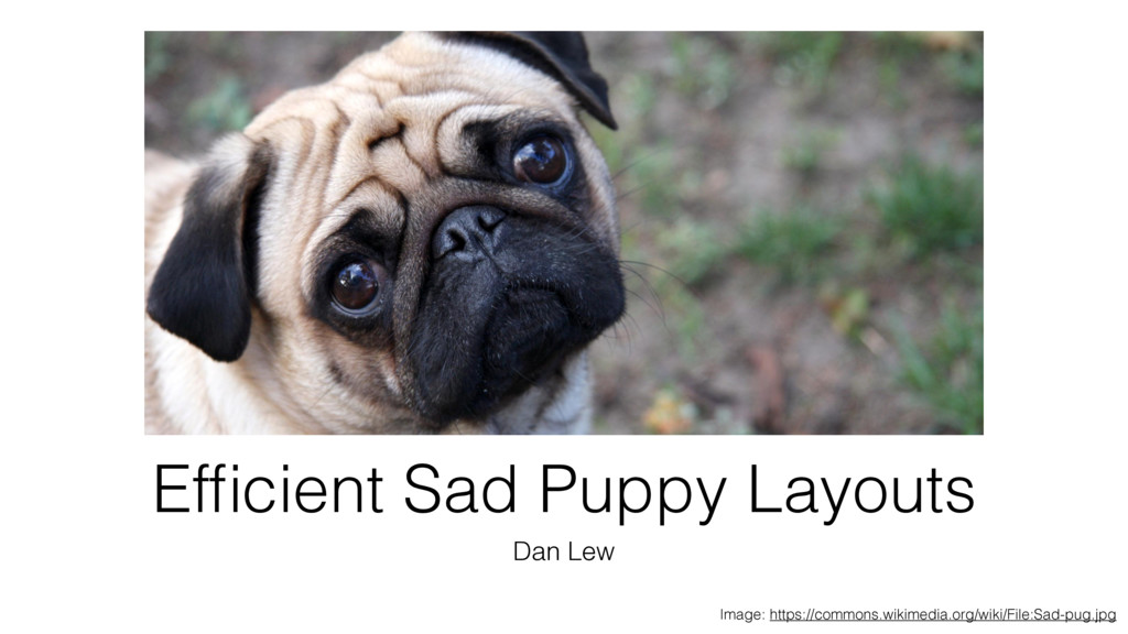 Efficient Sad Puppy Layouts Dan Lew Image: https...