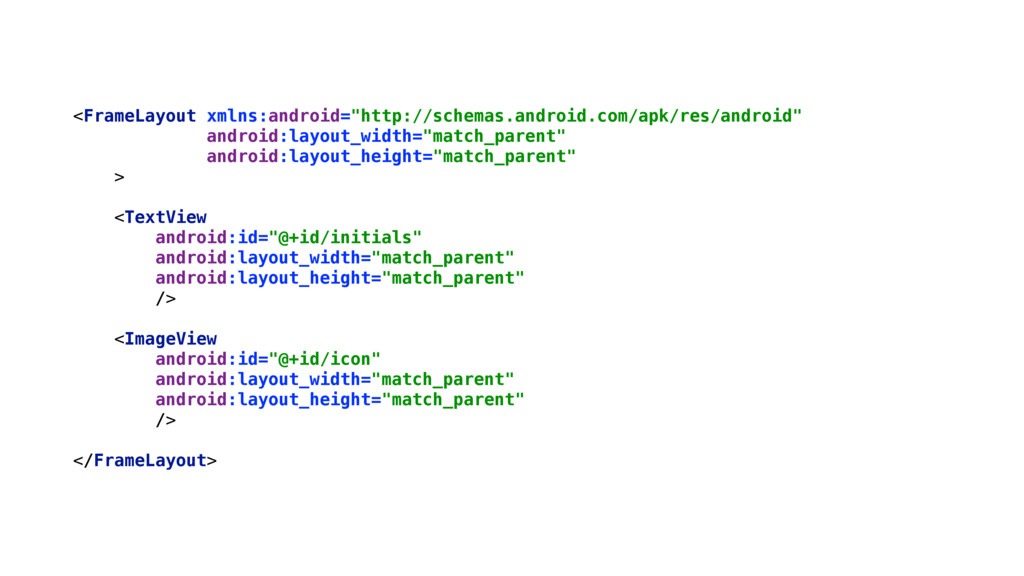 "<FrameLayout xmlns:android=""http://schemas.andr..."