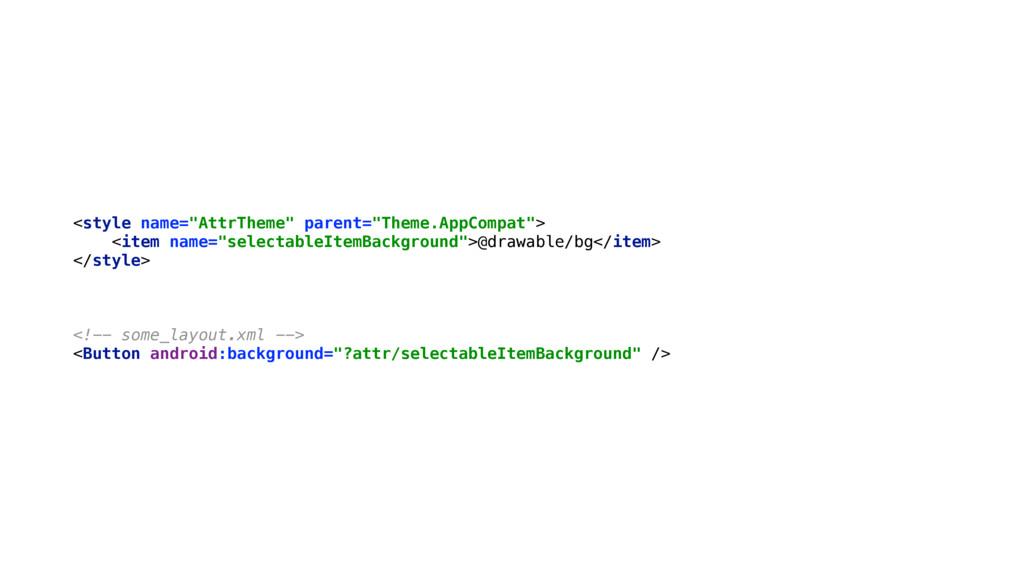 "<style name=""AttrTheme"" parent=""Theme.AppCompat..."