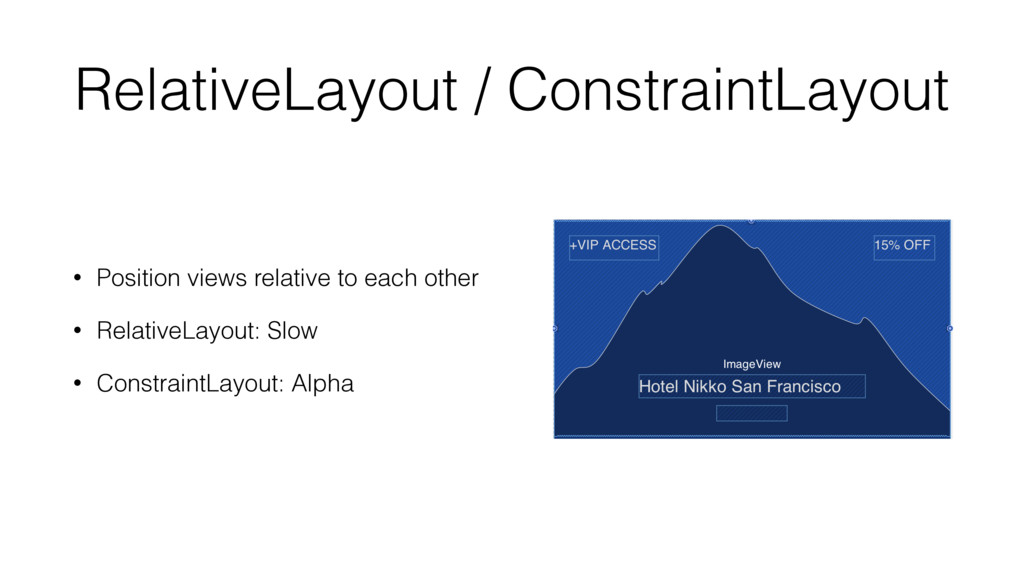 RelativeLayout / ConstraintLayout • Position vi...