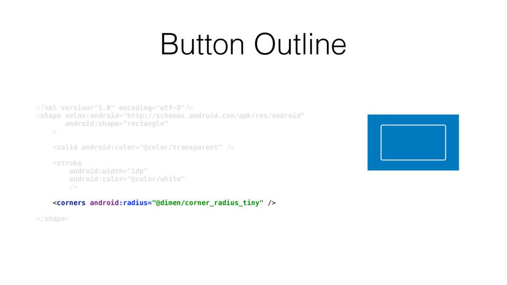 "Button Outline <?xml version=""1.0"" encoding=""ut..."