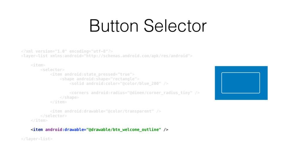 """Button Selector <?xml version=""""1.0"""" encoding=""""u..."""