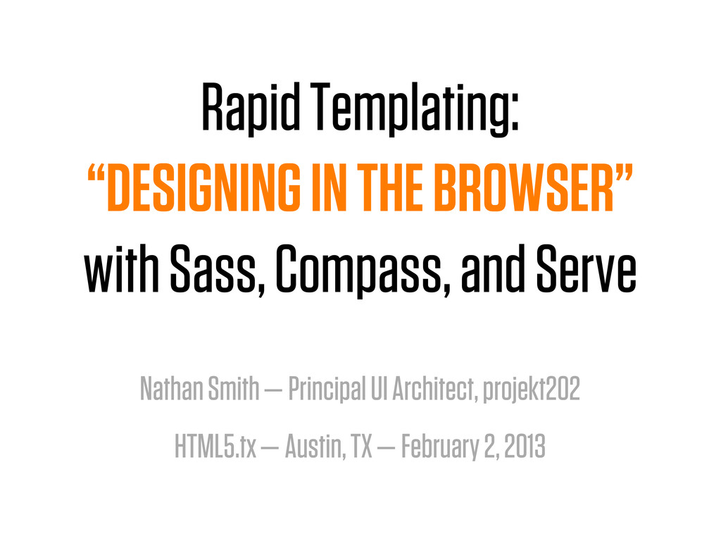 "Rapid Templating: ""DESIGNING IN THE BROWSER"" wi..."