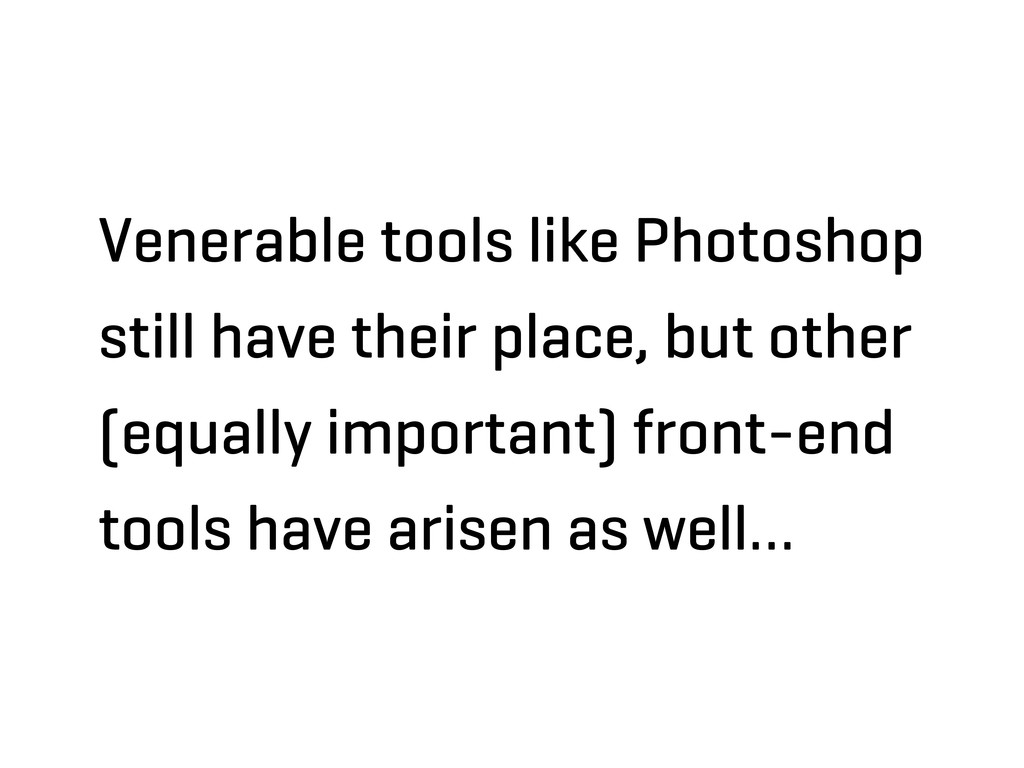 Venerable tools like Photoshop still have their...