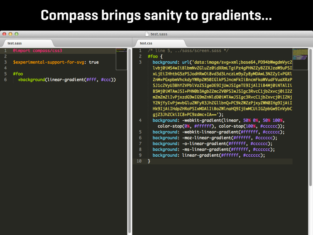 Compass brings sanity to gradients...