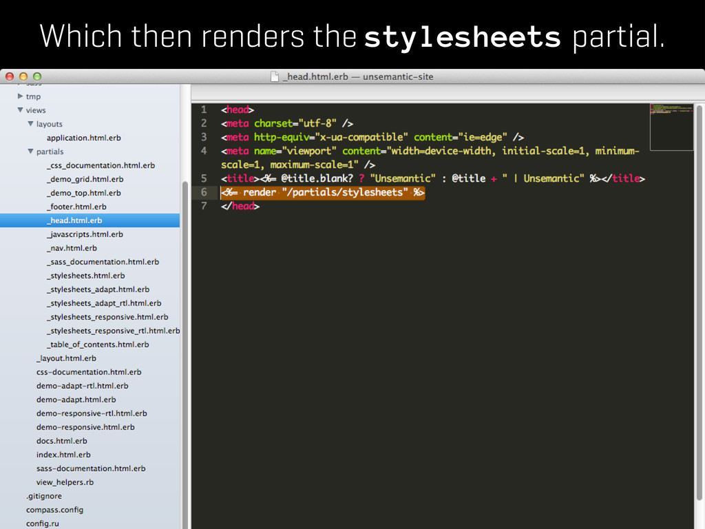 Which then renders the stylesheets partial.