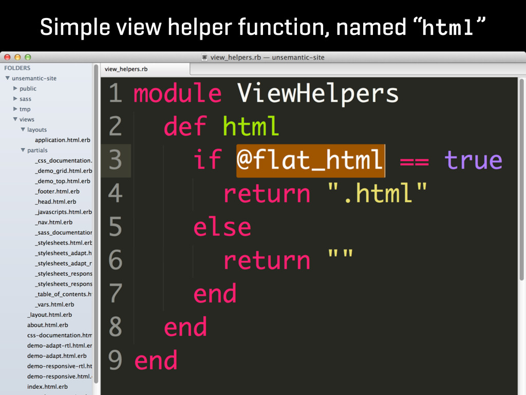 "Simple view helper function, named ""html"""