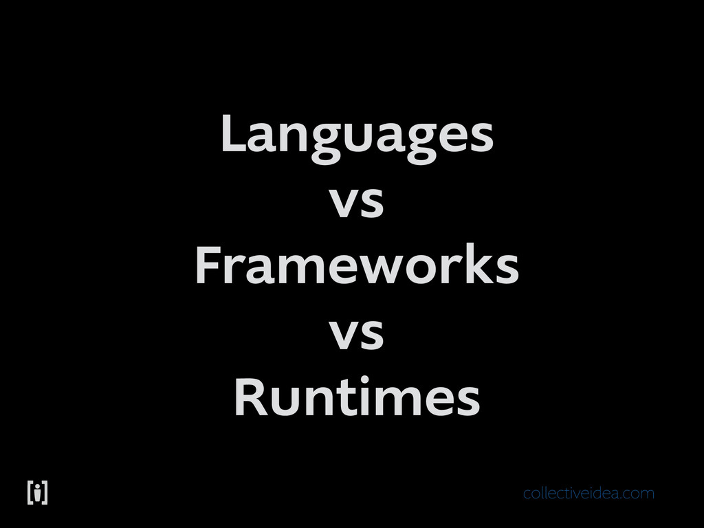 collectiveidea.com Languages vs Frameworks vs R...