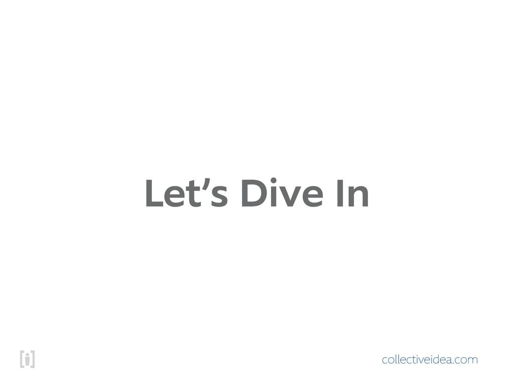 collectiveidea.com Let's Dive In