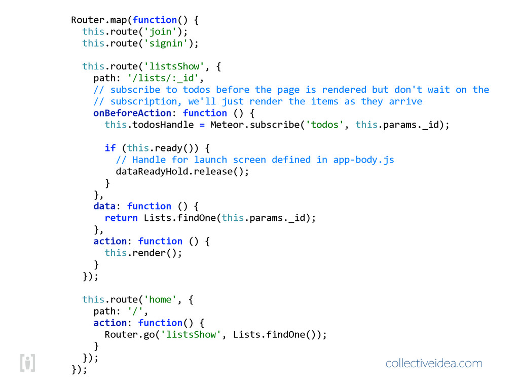collectiveidea.com Router.map(function()!{ !!t...