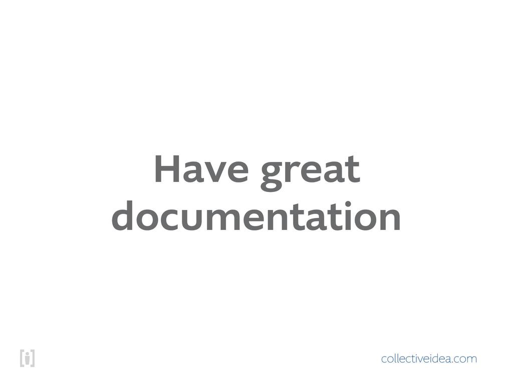 collectiveidea.com Have great documentation