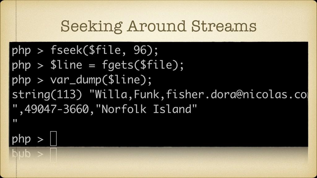 Seeking Around Streams