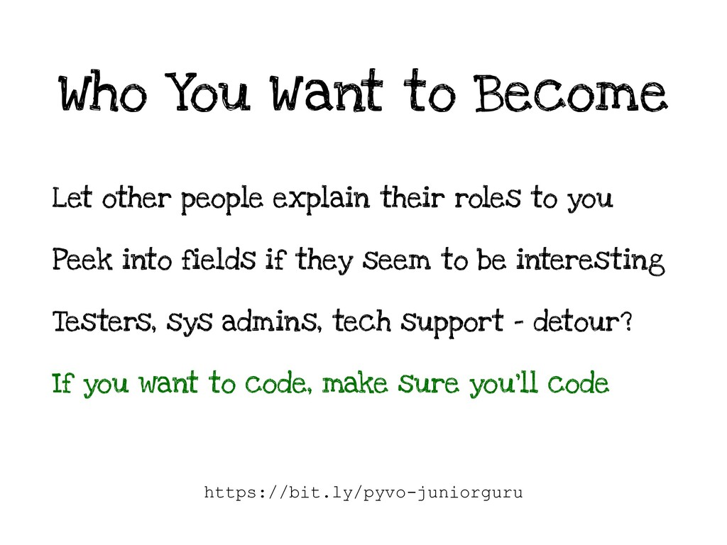 Who You Want to Become Let other people explain...