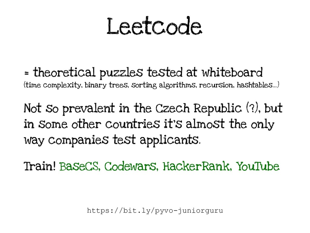 Leetcode = theoretical puzzles tested at whiteb...