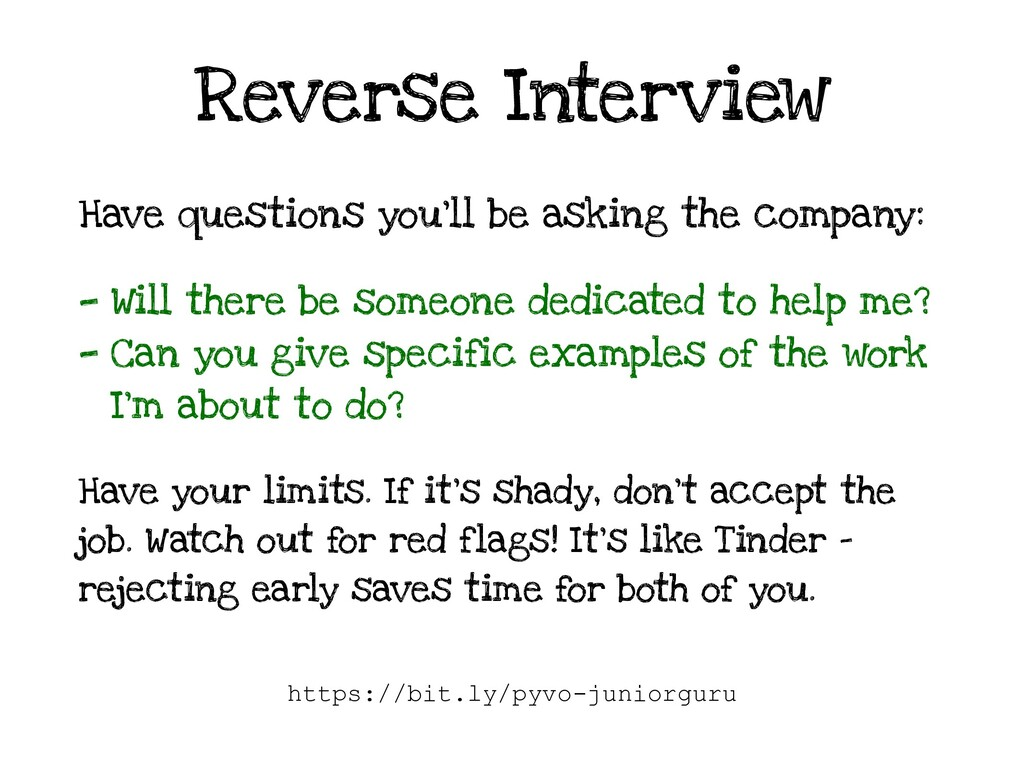 Reverse Interview Have questions you'll be aski...