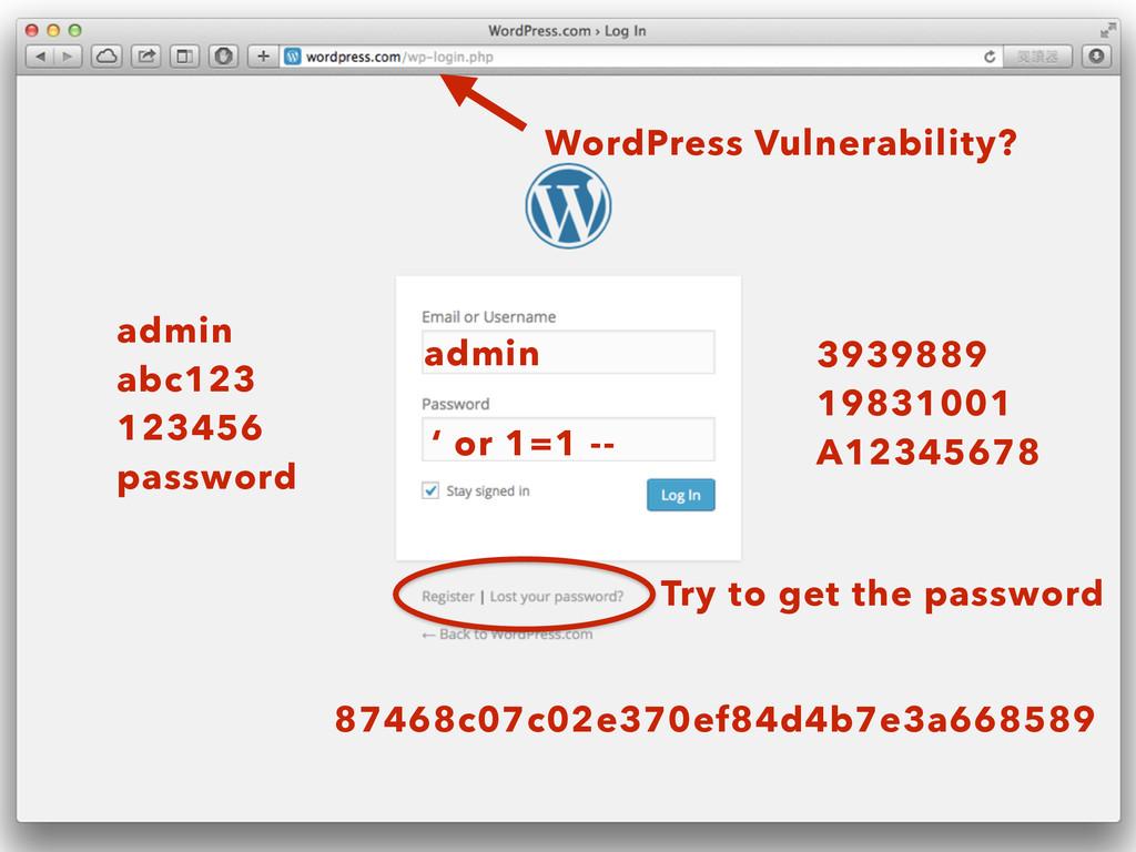 admin ' or 1=1 -- admin abc123 123456 passwo...