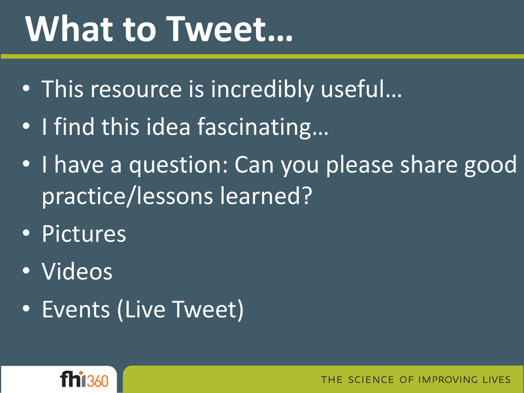 What to Tweet… • This resource is incredibly us...