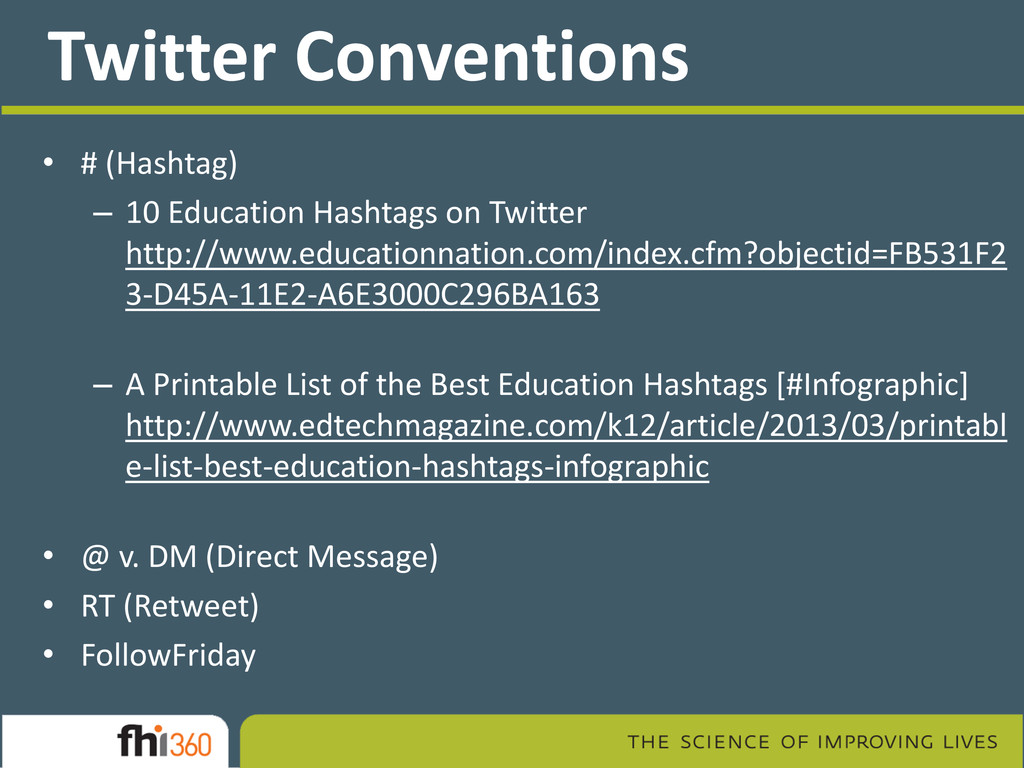 Twitter Conventions • # (Hashtag) – 10 Educatio...