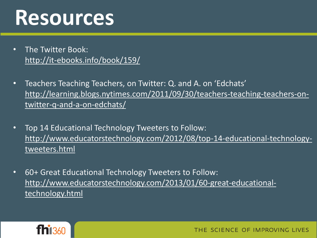 Resources • The Twitter Book: http://it-ebooks....